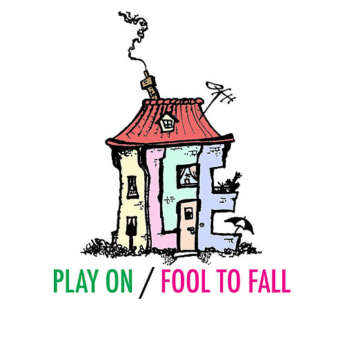 Play On / Fool to Fall by Alfie