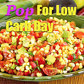 Pop For Low Carb Day von Various Artists