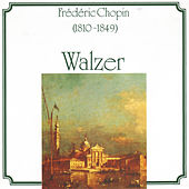 Frédéric Chopin: Walzer by Various Artists
