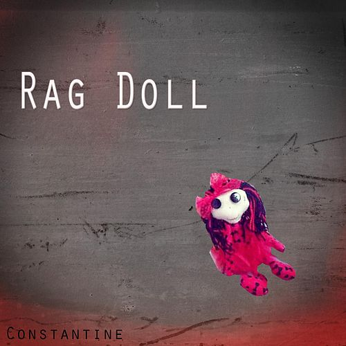 Rag Doll by Constantine