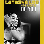 Do You by Latasha Lee