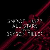 Smooth Jazz All Stars Cover Bryson Tiller von Smooth Jazz Allstars