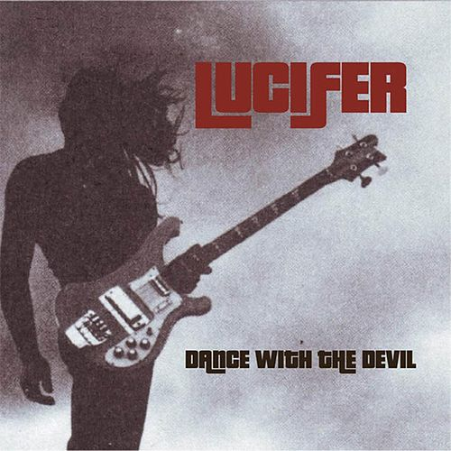 Dance With The Devil by Lucifer
