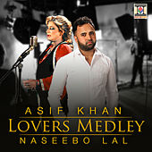 Lovers Medley by Naseebo Lal