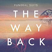 The Way Back by Funeral Suits