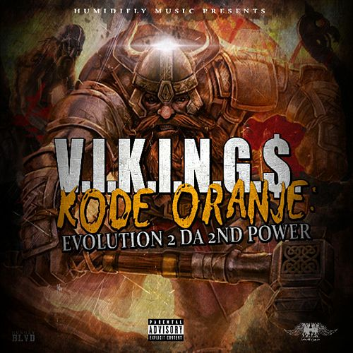 Kode Oranje: Evolution 2 da 2nd Power by The Vikings