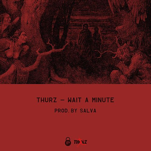 Wait a Minute by Thurz