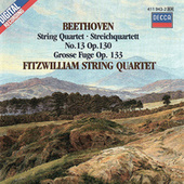Beethoven: String Quartet No. 13; Grosse Fuge by Fitzwilliam String Quartet