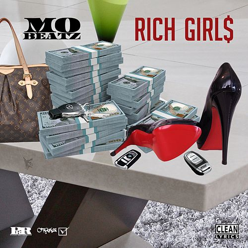 Rich Girl$ - Single by Mobeatz