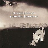 Poetic Justice by Steve Harley