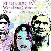 Red Buddha    World Beat Collection, Vol. 2 (Asia,  India,  Africa  Collection) by Red Buddha