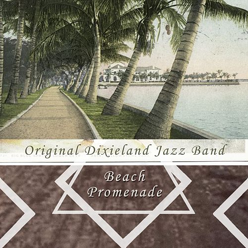 Beach Promenade by Original Dixieland Jazz Band