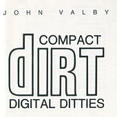Compact Dirt Digital Ditties by John Valby
