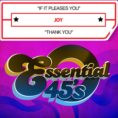 If It Pleases You / Thank You (Digital 45) by Joy