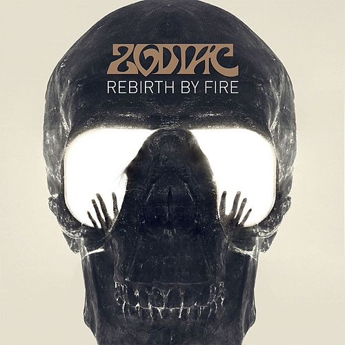 Rebirth By Fire by Zodiac