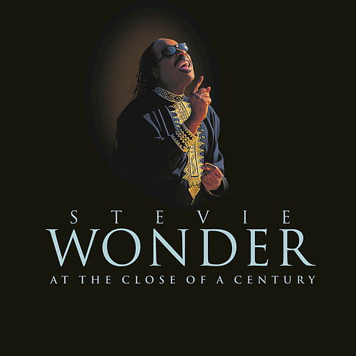 At The Close Of A Century by Stevie Wonder