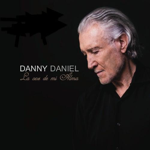 La Voz de Mi Alma by Danny Daniel
