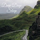 Deep Deep Sleep by Deep Sleep Relaxation