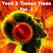 Tech & Trance Traxx, Vol. 1 by Various Artists