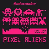 Pixel Aliens, Vol. 7 by Various Artists