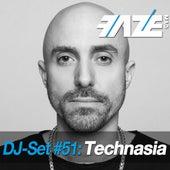 Faze DJ Set #51: Technasia by Various Artists