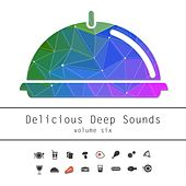 Delicious Deep Sound, Vol. 6 by Various Artists