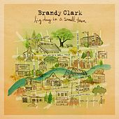 Homecoming Queen by Brandy Clark