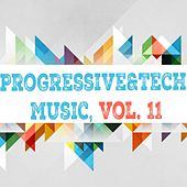 Progressive & Tech Music, Vol. 11 by Various Artists