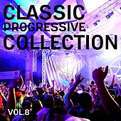 Classic Progressive Collection, Vol. 8 by Various Artists