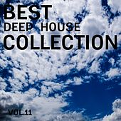 Best Deep House Collection, Vol. 11 by Various Artists