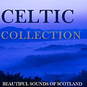 Celtic Collection: Beautiful Sounds of Scotland by Various Artists