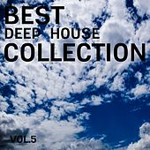 Best Deep House Collection, Vol. 5 by Various Artists