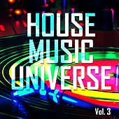 House Music Universe, Vol. 3 - EP by Various Artists