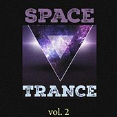Space Trance, Vol. 2 by Various Artists