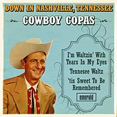 Down in Nashville, Tennessee by cowboy copas