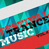 Festival Trance Music, Vol. 4 by Various Artists