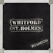 Reunion (Bonus Disc Version) by Whitford St. Holmes