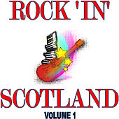 Rock in Scotland, Vol.1 by Various Artists