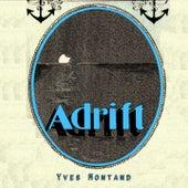 Adrift von Yves Montand