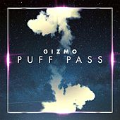 Puff Pass by Gizmo