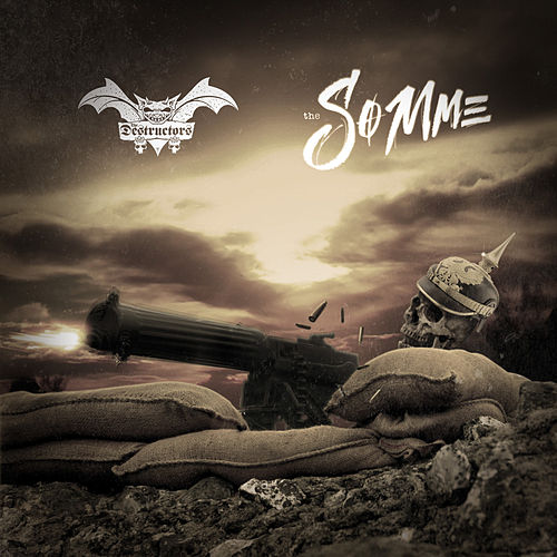 The Somme by Destructors