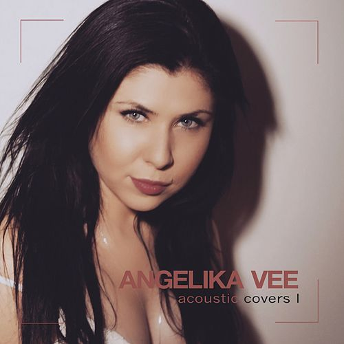 Acoustic Covers, Vol. 1 by Angelika Vee
