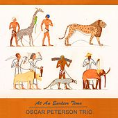 At An Earlier Time von Oscar Peterson