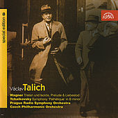 Talich Special Edition 8 Wagner: Tristan und Isolde - Tchaikovsky: Symphony No. 6 'Pathétique' by Various Artists