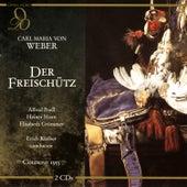 Weber: Der Freischütz by Cologne Radio Chorus