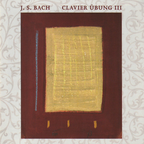Bach: Clavier Übung III by Malcolm Proud