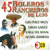 45 Boleros Rancheros De Lujo by Various Artists
