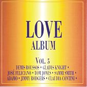 Love Album Vol. 5  Las Mas Bellas Canciones De Amor by Jose Feliciano