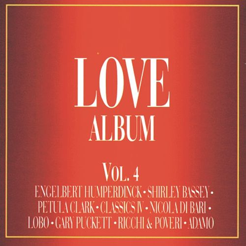 Love Album Vol. 4  Las Mas Bellas Canciones De Amor by Nicola Di Bari