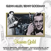 Forever Gold  Glenn Miller / Benny Goodman by Sounds Unlimited